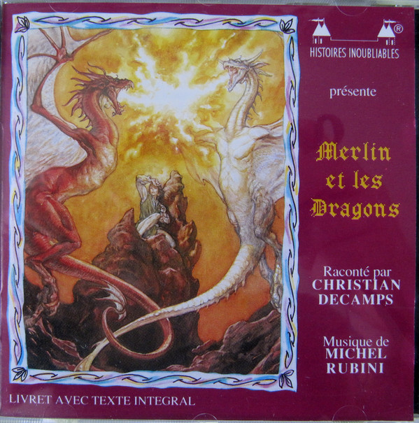 Christian Decamps — Merlin et les Dragons