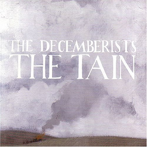 The Decemberists — The Tain