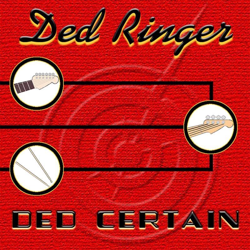 Ded Ringer — Ded Certain