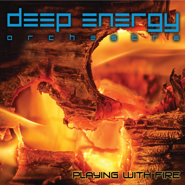 Deep Energy Orchestra — Playing with Fire