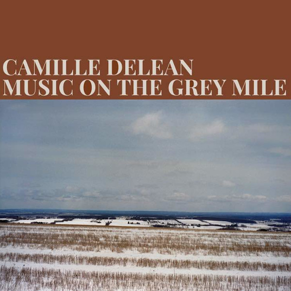 Camille Delean — Music on the Grey Mile