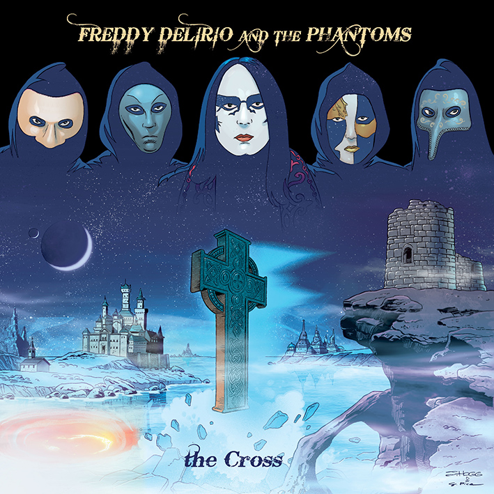 Freddy Delirio and the Phantoms — The Cross