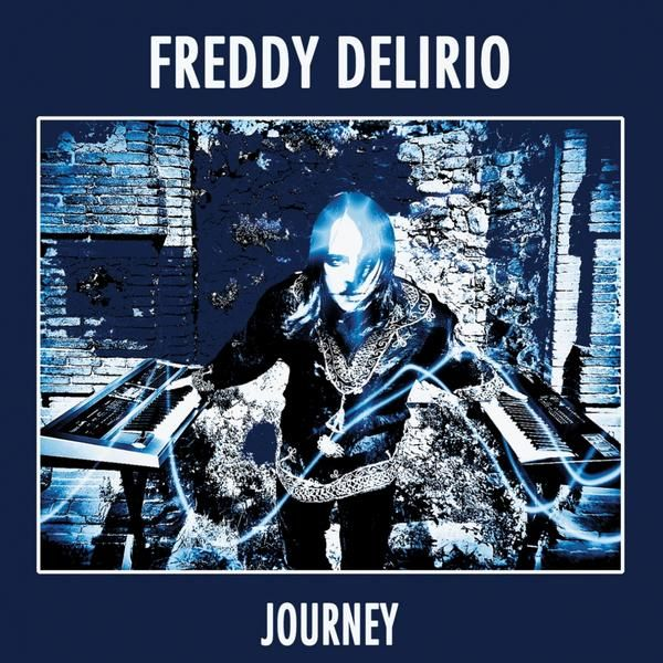 Freddy Delirio — Journey