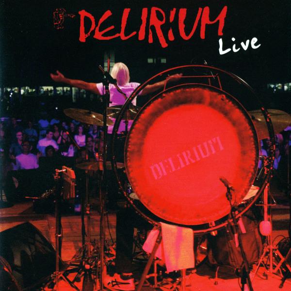 Delirium — Live (Vibrazione Notturno)