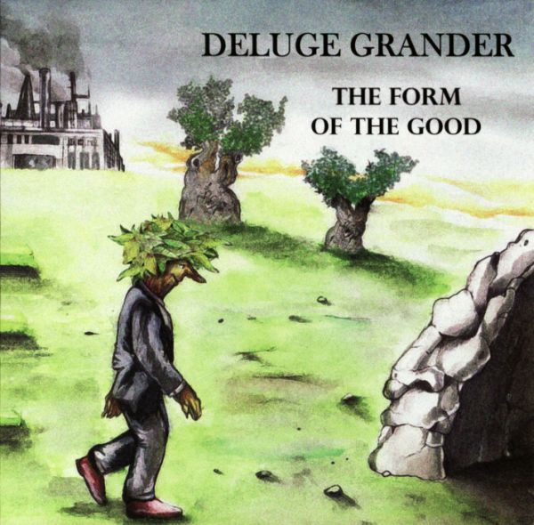 Deluge Grander — The Form of the Good