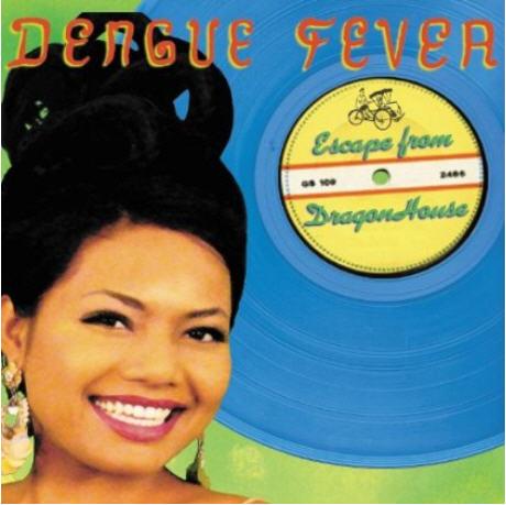 Dengue Fever — Escape from Dragon House