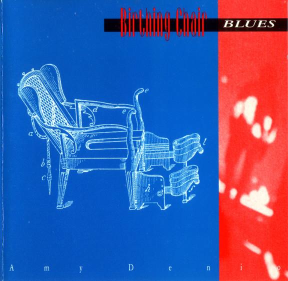 Amy Denio — Birthing Chair Blues