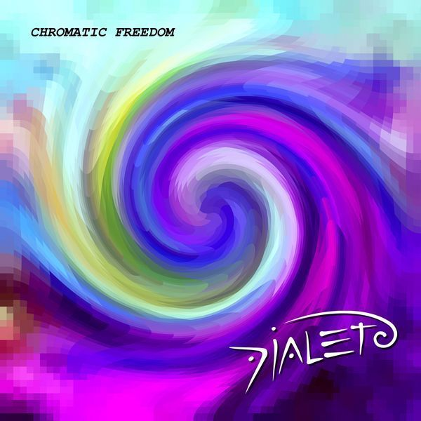 Dialeto — Chromatic Freedom