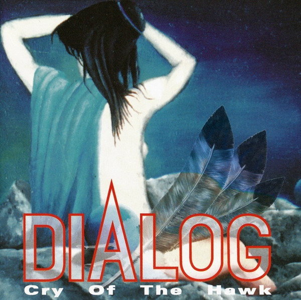 Dialog — Cry of the Hawk