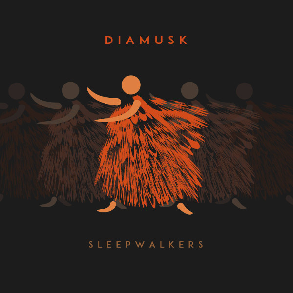 Diamusk — Sleepwalkers