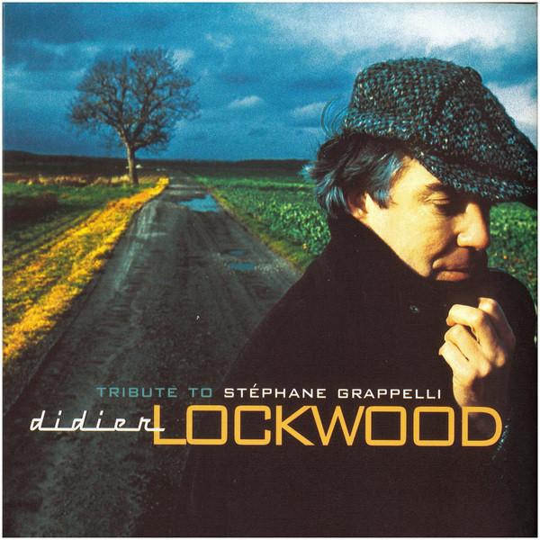 Didier Lockwood — Tribute to Stéphane Grappelli