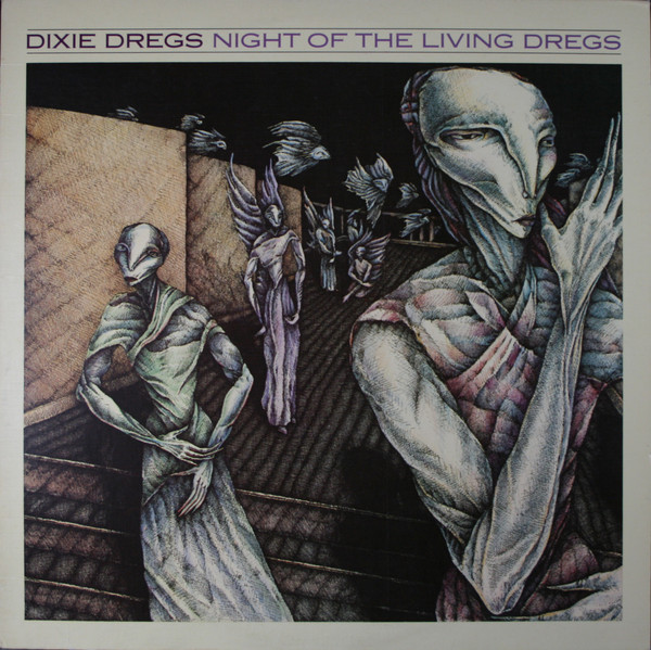 Dixie Dregs — Night of the Living Dregs