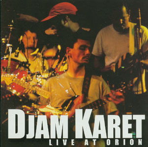 Djam Karet — Live at Orion