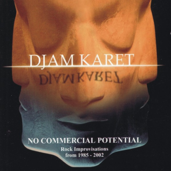 Djam Karet — No Commercial Potential... and Still Getting the Ladies
