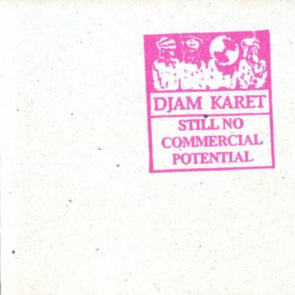 Djam Karet — Still No Commercial Potential