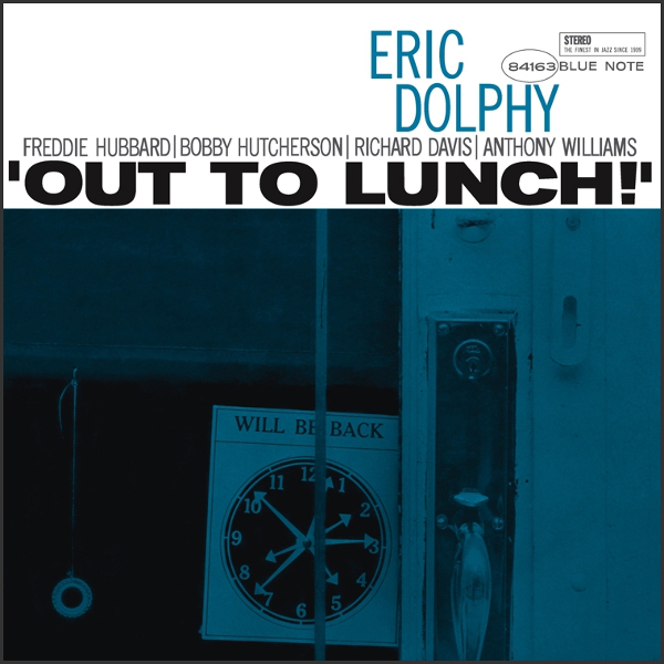 Eric Dolphy — Out to Lunch!
