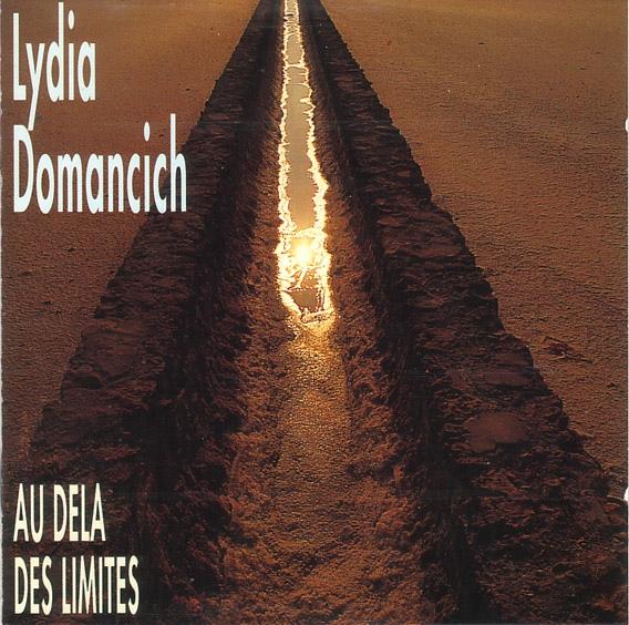 Lydia Domancich — Au Delà des Limites