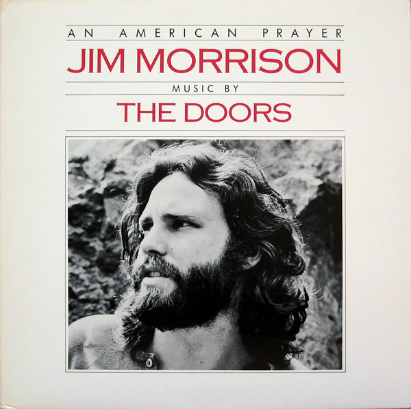 Jim Morrison, Music by The Doors — An American Prayer
