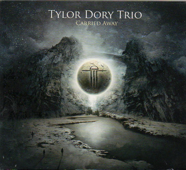 Tylor Dory Trio — Carried Away