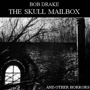 Bob Drake — The Skull Mailbox