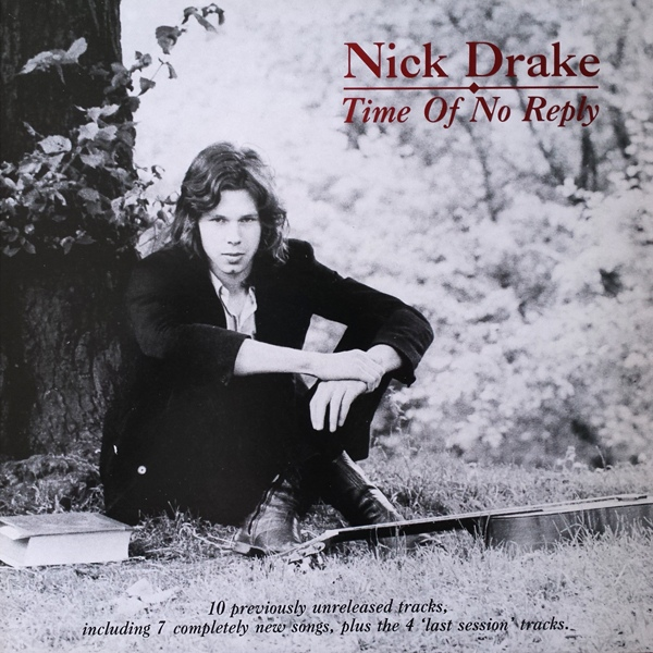 Nick Drake — Time of No Reply