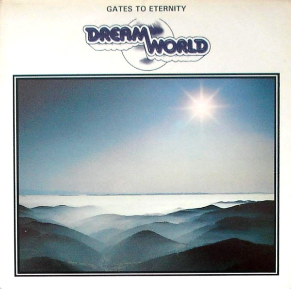 Dreamworld — Gates to Eternity