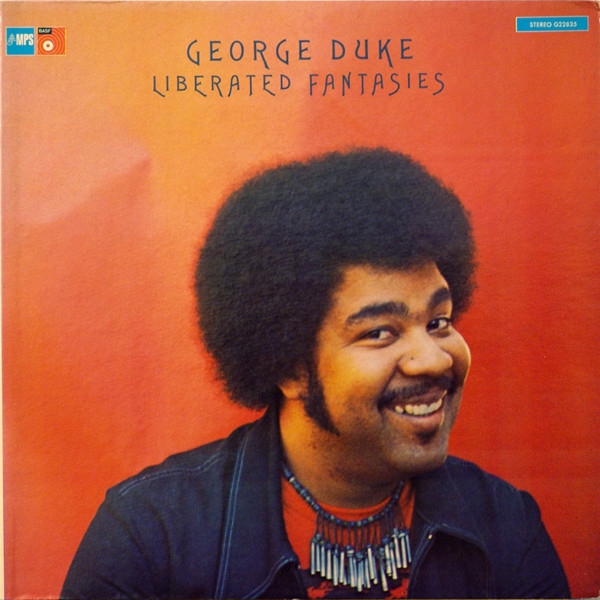 George Duke — Liberated Fantasies