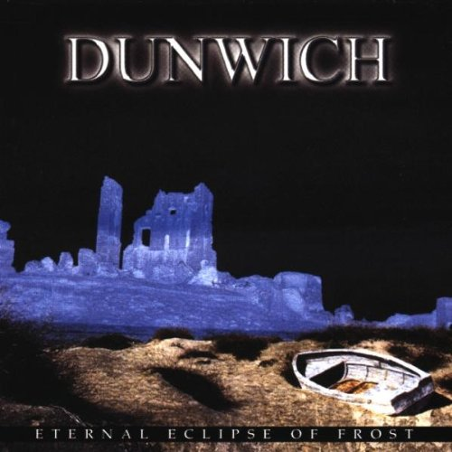 Dunwich — Eternal Eclipse of Frost
