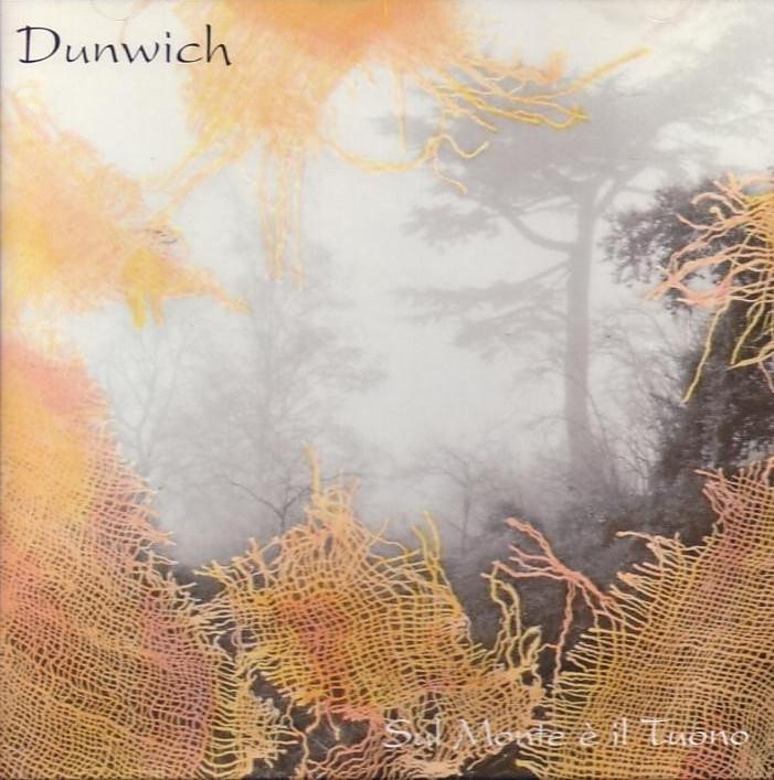 Dunwich — Sul Monte e il Tuono