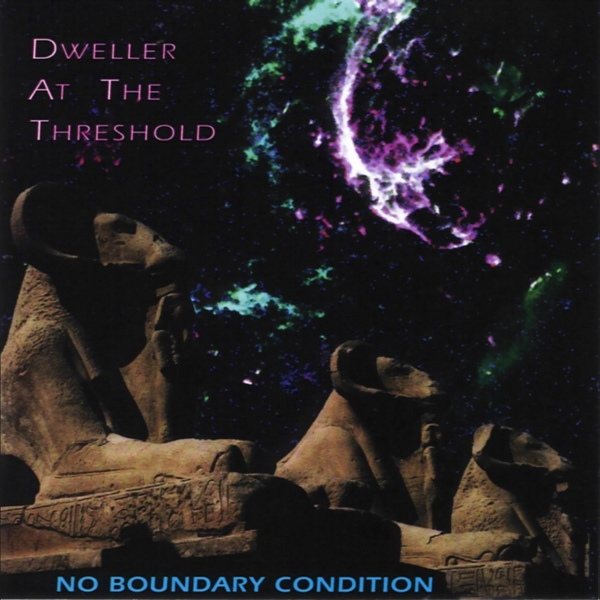 Dweller at the Threshold — No Boundary Condition