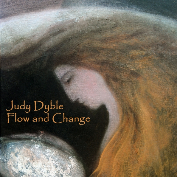 Judy Dyble — Flow and Change