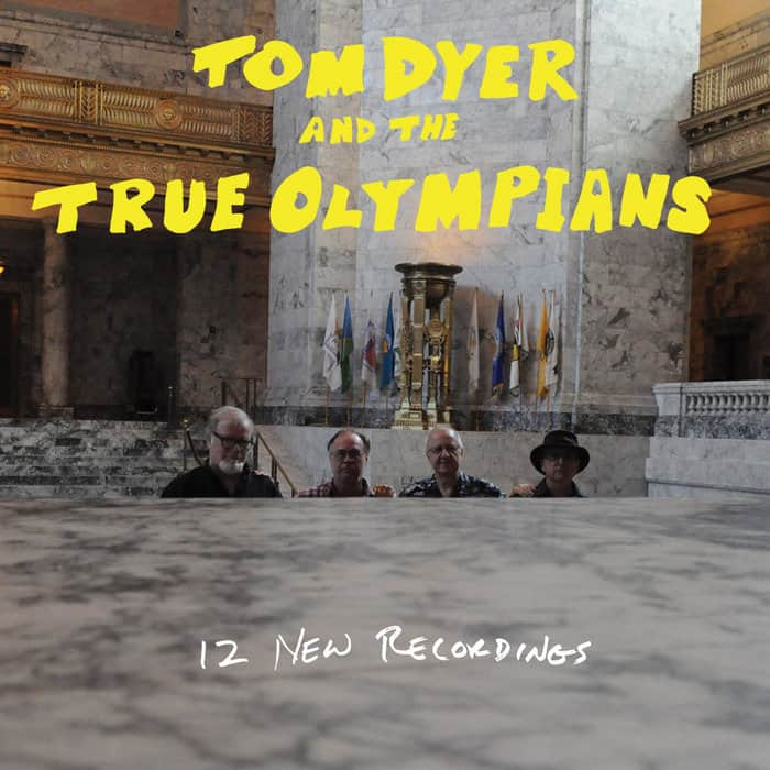 Tom Dyer and the True Olympians — 12 New Recordings