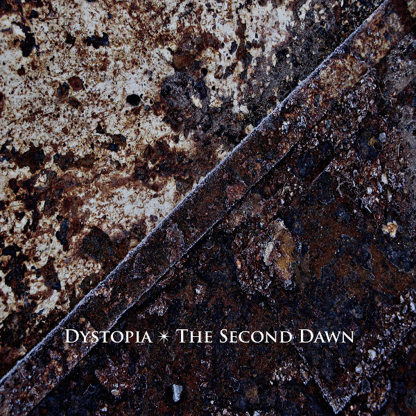 Dystopia — The Second Dawn