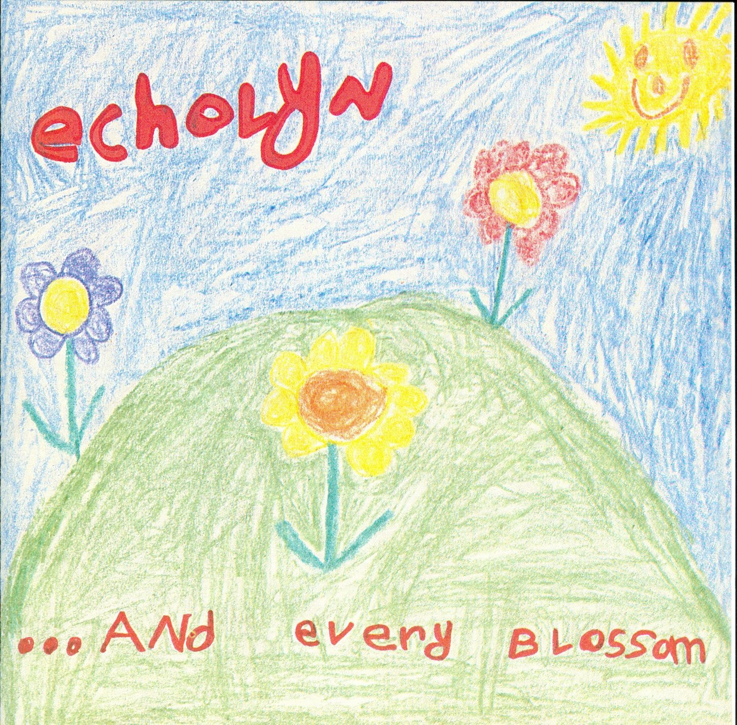 Echolyn — ...And Every Blossom