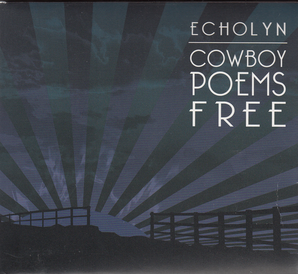 Echolyn — Cowboy Poems Free