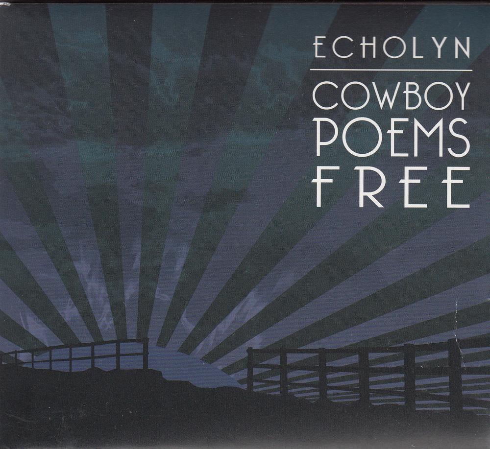 Echolyn — Cowboy Poems Free