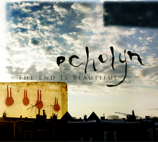 Echolyn — The End Is Beautiful