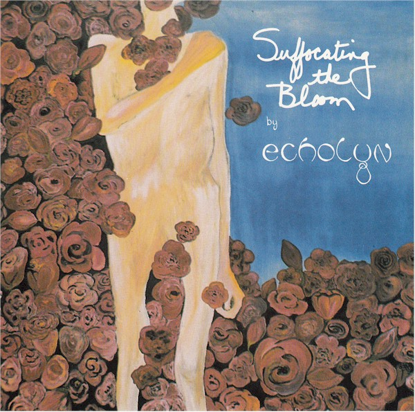 Echolyn — Suffocating the Bloom