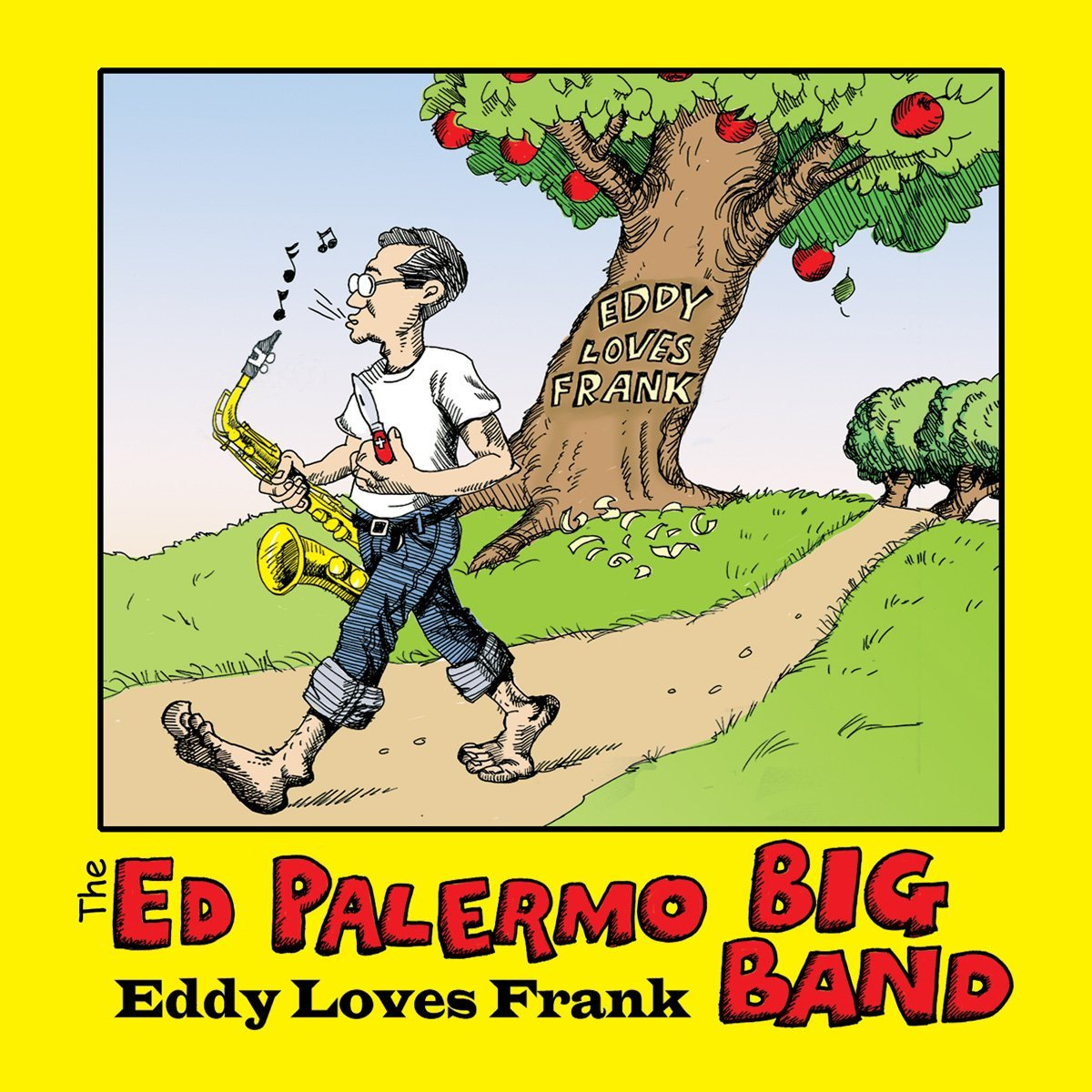 The Ed Palermo Big Band — Eddy Loves Frank
