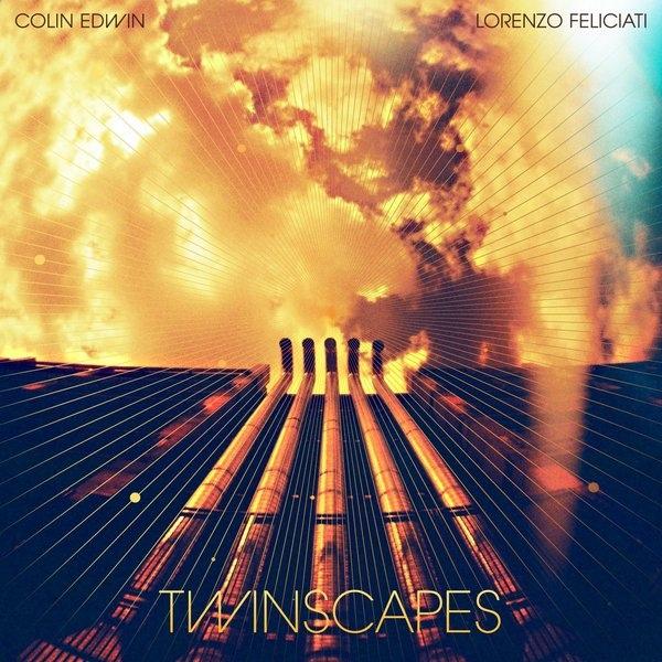 Colin Edwin / Lorenzo Feliciati — Twinscapes