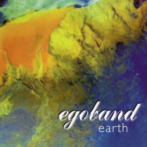 Egoband — Earth