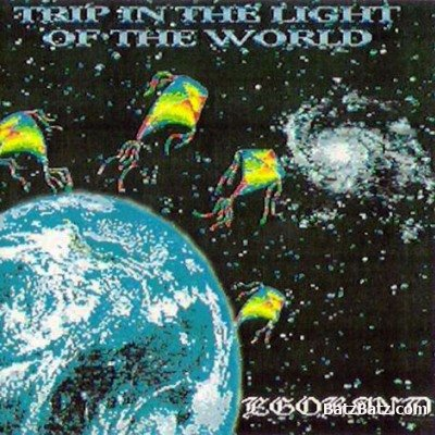 Egoband — Trip in the Light of the World
