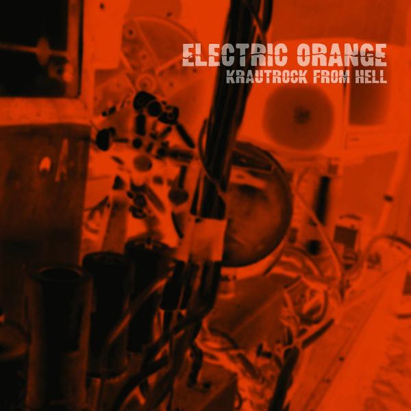 Electric Orange — Krautrock from Hell