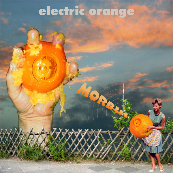 Electric Orange — Morbus