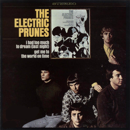 The Electric Prunes — I Had Too Much to Dream (Last Night)