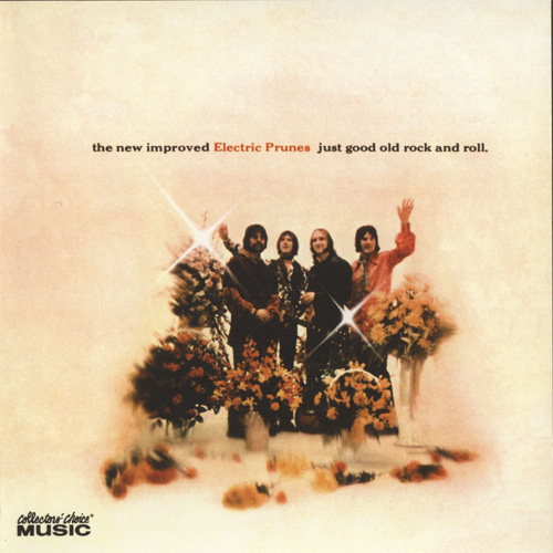 The Electric Prunes — Just Good Old Rock and Roll