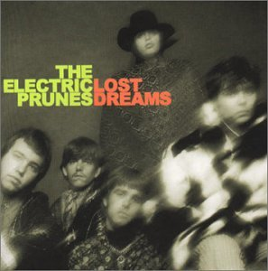 The Electric Prunes — Lost Dreams