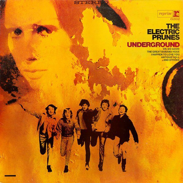 The Electric Prunes — Underground