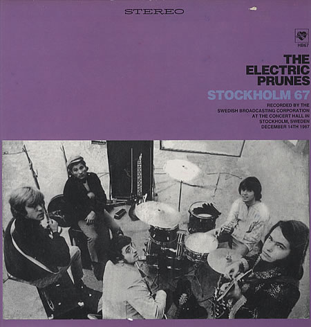 The Electric Prunes — Stockholm 67
