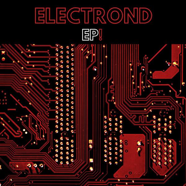 Electrond — EP!